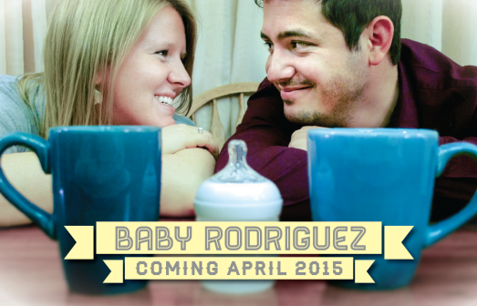 In September, we announced that Baby Rodriguez is on the way!